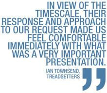 Quote from Ian Townsend of Treadsetters